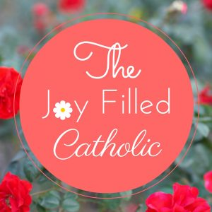 The Joy Filled Catholic