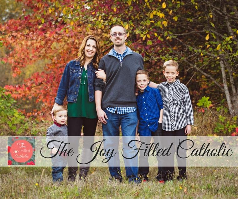 The Joy Filled Catholic Family