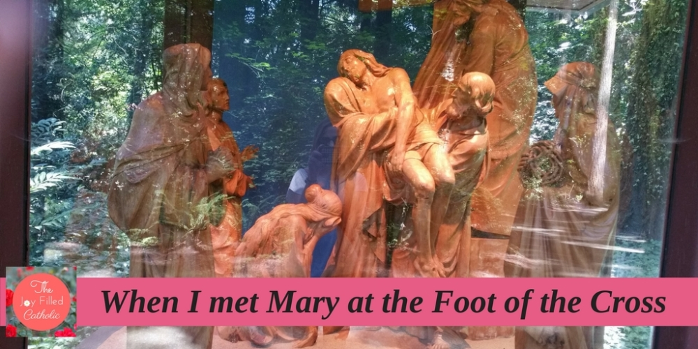The LEnt I met Mary at the Foot of the Cross